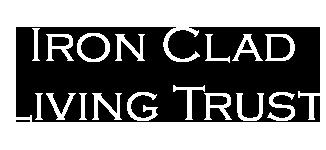 Iron Clad Living Trust